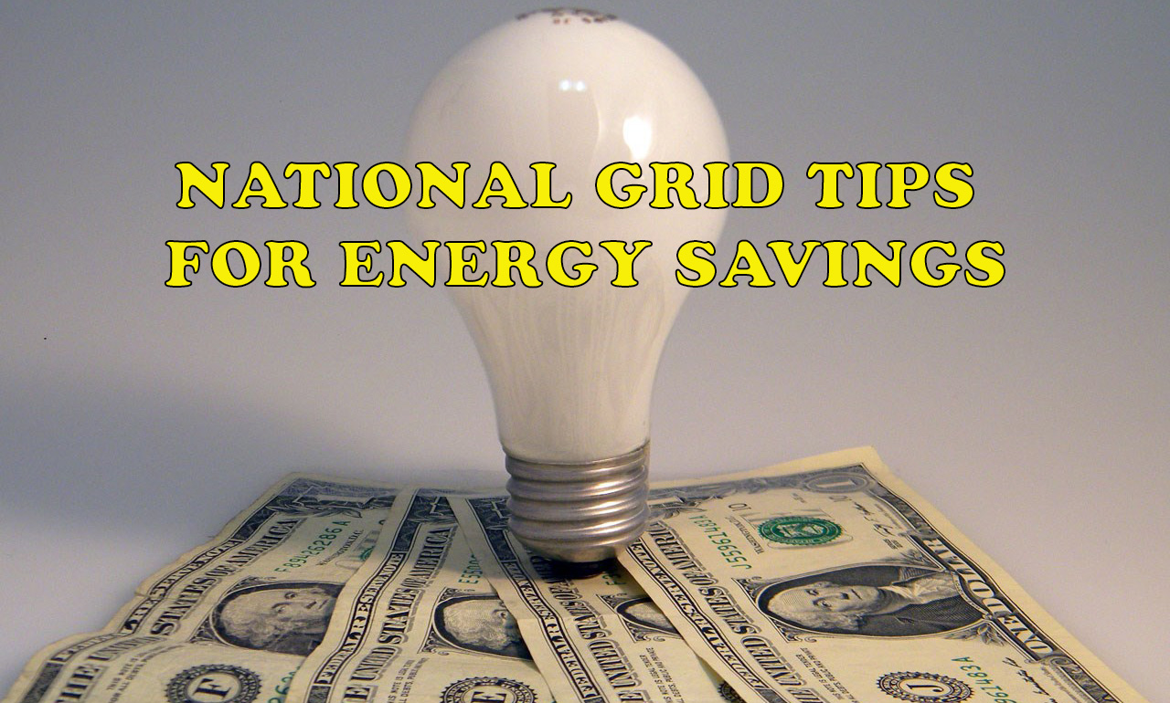 National Grid Tips for Savings