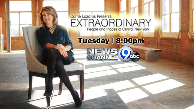 Watch Carrie Lazarus' Extraordinary People and Places of Central New York on NewsChannel 9