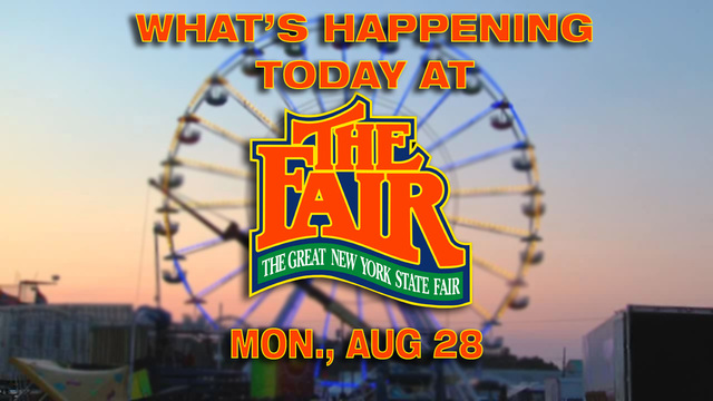 Check out what's happening at the New York State Fair on Aug. 28